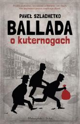 Ballada o kuternogach - Paweł Szlachetko | mała okładka
