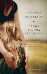 Druga strona szczęścia - Halverson Sere Prince | mała okładka