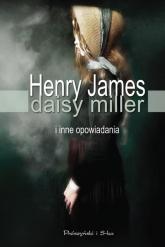 Daisy Miller i inne opowiadania - Henry James | mała okładka