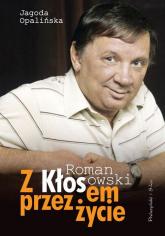 Z Kłosem przez życie - Jagoda Opalińska | mała okładka