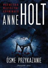 Ósme przykazanie - Anne Holt | mała okładka