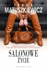 Salonowe życie - Irena Matuszkiewicz | mała okładka