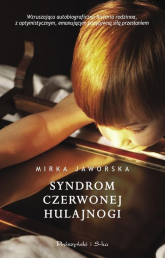 Syndrom czerwonej hulajnogi - Mirka Jaworska | mała okładka