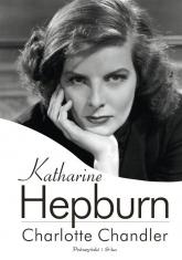 Katharine Hepburn - Charlotte Chandler | mała okładka