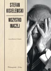 Wszystko inaczej - Stefan Kisielewski | mała okładka