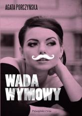 Wada wymowy - Agata Porczyńska | mała okładka
