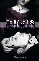 Ambasadorowie - Henry James | mała okładka