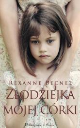 Złodziejka mojej córki - Rexanne Becnel | mała okładka