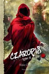 Czaropis. Tom 2 - Blake Charlton | mała okładka