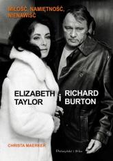 Elizabeth Taylor i Richard Burton - Christa Maerker | mała okładka