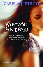 Wieczór panieński - Izabela Pietrzyk | mała okładka
