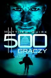 500 graczy - Matthew Quirk | mała okładka