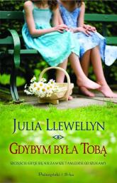 Gdybym była Tobą - Julia Llewellyn | mała okładka