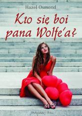 Kto się boi pana Wolfe'a? - Hazel Osmond | mała okładka