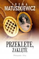 Przeklęte zaklęte - Irena Matuszkiewicz | mała okładka
