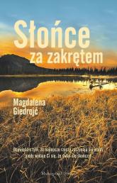 Słońce za zakrętem - Magdalena Giedrojć | mała okładka