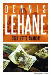 Gdzie jesteś Amando - Lehane Dennis | mała okładka