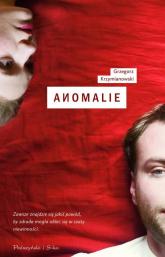 Anomalie - Grzegorz Krzymianowski | mała okładka