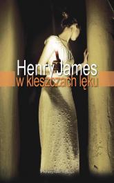 W kleszczach lęku - James Henry | mała okładka