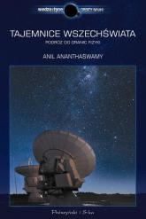 Tajemnice Wszechświata - Anil Ananthaswamy | mała okładka