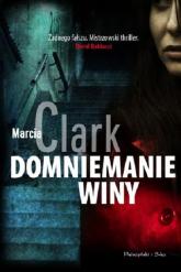 Domniemanie winy - Marcia Clark | mała okładka