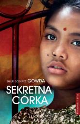 Sekretna córka - Gowda Shilpi Somaya | mała okładka