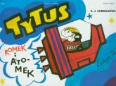 Tytus Romek i Atomek. Księga III. Tytus kosmonautą - Chmielewski Henryk Jerzy | mała okładka