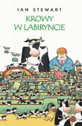 Krowy w labiryncie i inne eksploracje matematyczne -  | mała okładka