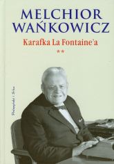 Karafka La Fontaine'a. Tom 2 - Melchior Wańkowicz | mała okładka
