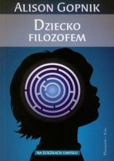 Dziecko filozofem - Alison Gopnik | mała okładka