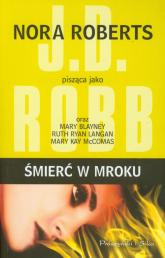 Śmierć w mroku - Nora Roberts | mała okładka
