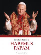 Habemus Papam - Paweł Zuchniewicz | mała okładka