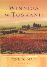 Winnica w Toskanii - Ferenc Mate | mała okładka