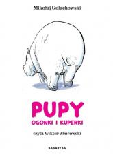 Pupy ogonki i kuperki CD - Golachowski Mikołaj, Zborowski Wiktor | mała okładka
