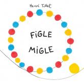 Figle migle - Herve Tullet | mała okładka