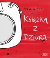 Książka z dziurą - Herve Tullet | mała okładka