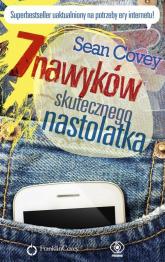 7 nawyków skutecznego nastolatka - Sean Covey | mała okładka