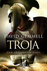 Troja. Pan Srebrnego Łuku - David Gemmell | mała okładka