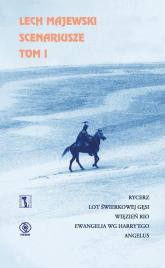 Scenariusze. Tom 1 - Lech Majewski | mała okładka
