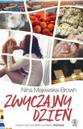 Zwyczajny dzień - Nina Majewska-Brown | mała okładka