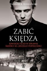 Zabić księdza - Kisielewski Tadeusz A. | mała okładka