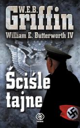 Ściśle tajne - W.E.B. Griffin | mała okładka