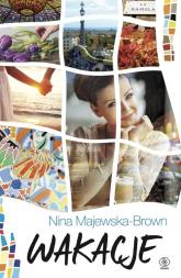 Wakacje - Nina Majewska-Brown | mała okładka
