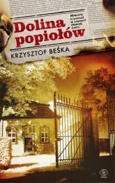 Dolina popiołów - Krzysztof Beśka | mała okładka