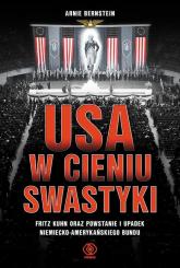 USA w cieniu swastyki - Arnie Bernstein | mała okładka