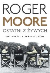 Ostatni z żywych - Roger Moore | mała okładka