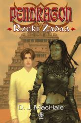 Pendragon Rzeki Zadaa - D.J. MacHale | mała okładka