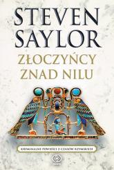 Złoczyńcy znad Nilu - Steven Saylor | mała okładka