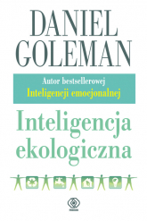 Inteligencja ekologiczna - Daniel Goleman | mała okładka