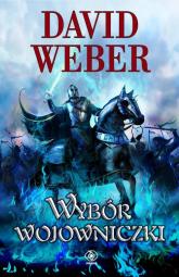Wybór wojowniczki - David Weber | mała okładka